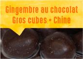 Gingembre au chocolat des montagnes du Fujian