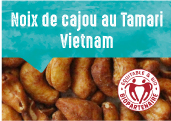 Noix de cajou au Tamari des provinces Dong Nai et Binh Phuoc au Vietnam
