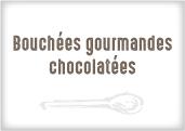 Bouchées gourmandes choco
