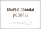 Brownie Choco Pistaches