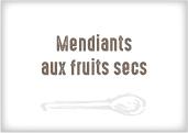 Mendiants aux Fruits secs