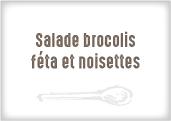 Salade aux Brocolis, Fêta et Noisettes