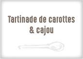 Tartinade de carottes et cajou