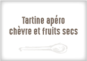 Tartine Apéro au chèvre & fruits secs